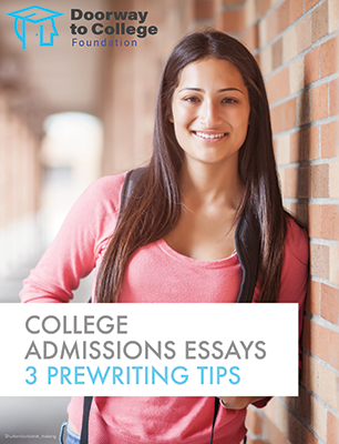 Click for PDF: College Admissions Essays: 3 Prewriting Tips